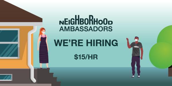 Neighborhood Ambassadors hiring