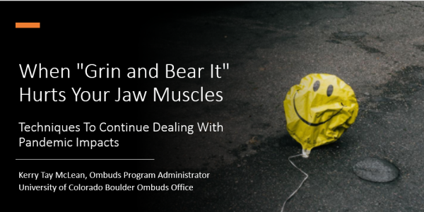 """A deflated happy-face balloon is the cover art for this presentation entitled """"When 'Grin and Bear It' Hurts Your Jaw Muscles: Techniques To Continue Dealing With Pandemic Impacts"""