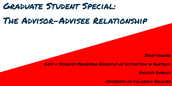 "First slide of ""Graduate Student Special: The Advisor-Advisee Relationship"" presentation"