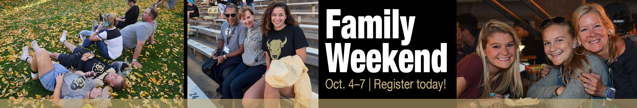 Family Weekend Oct. 4–7 Register now