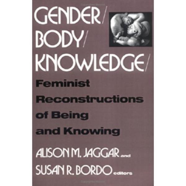 Gender / Body / Knowledge