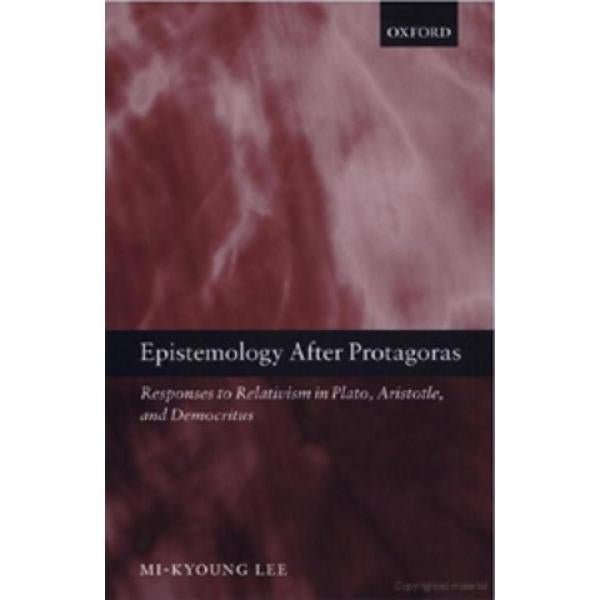 Epistemology After Protagoras