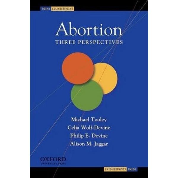 Abortion: Three Persepctives