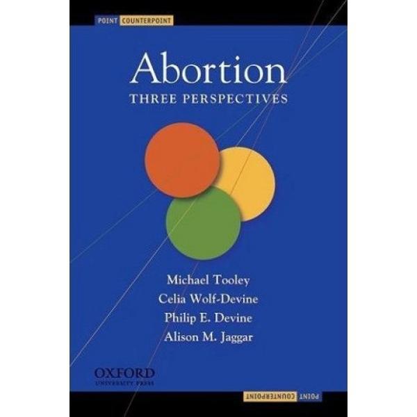 Abortion: Three Persepctives