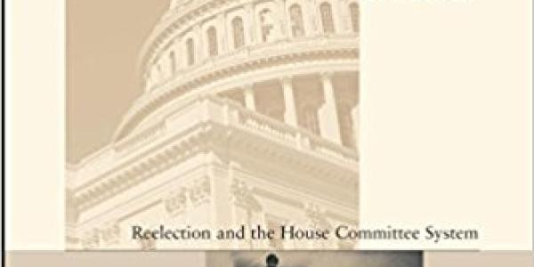 Why Congressional Reforms Fail: Reelection and the House Committee System book cover