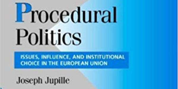 Procedural Politics: Issues, Influence, and Institutional Choice in the European Union book cover