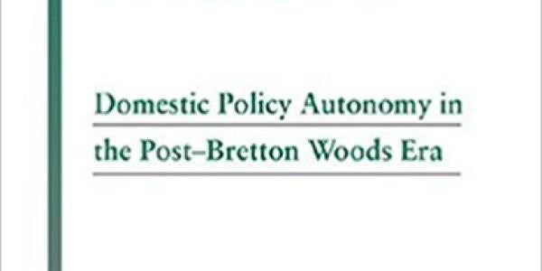 Monetary Divergence: Domestic Policy Autonomy in the Post-Bretton Woods Era book cover