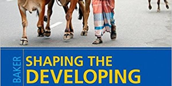 Shaping the Developing World - The West, The South, and the Natural World book cover