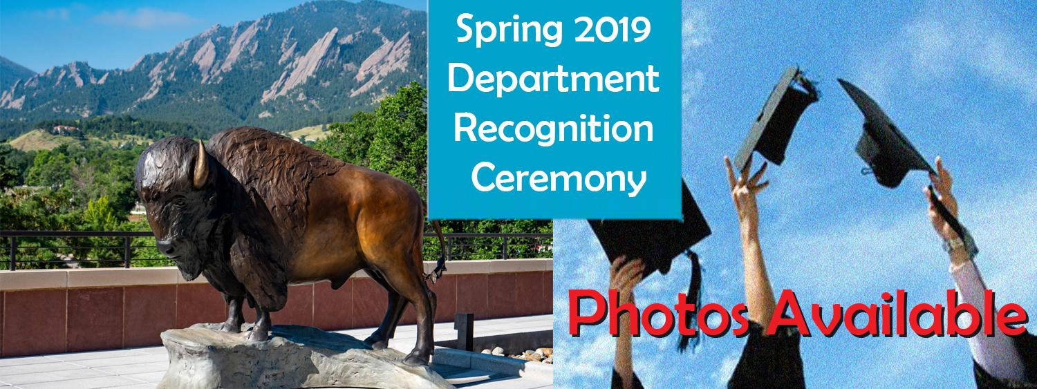 Spring 2019 Department Recognition Ceremony (photos available)