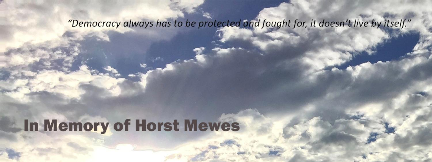 Horst Mewes Memory