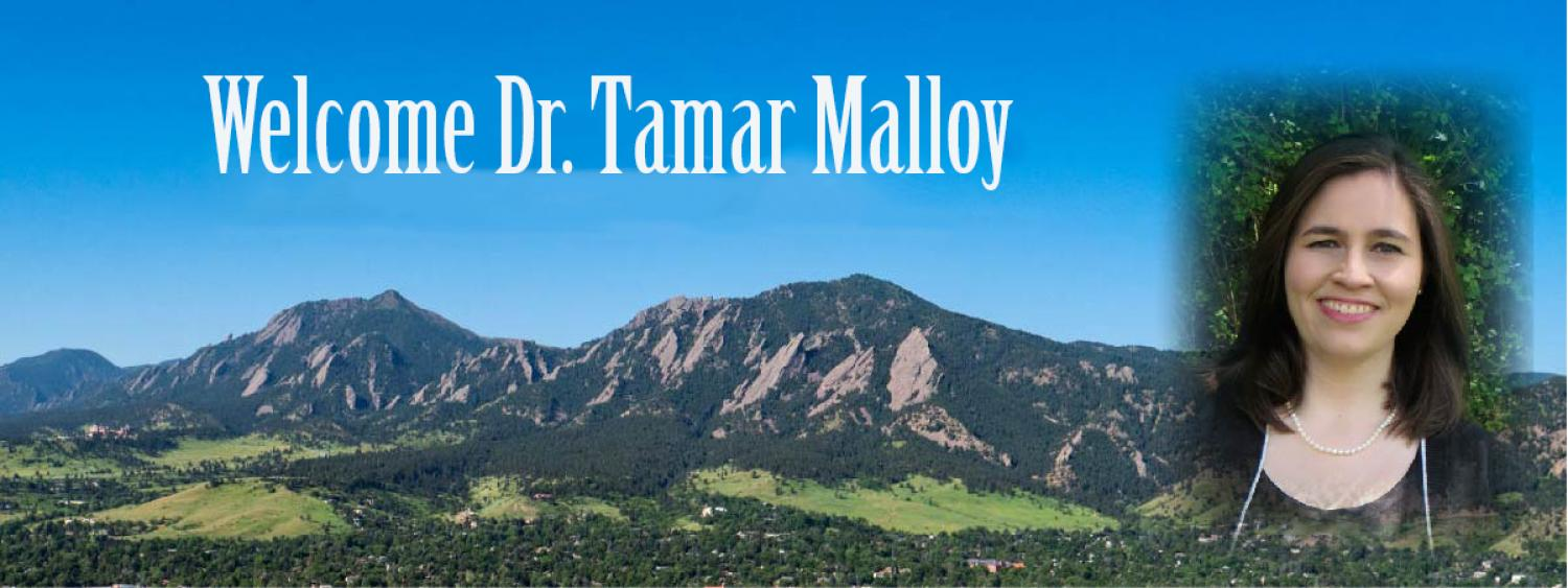 Welcome Dr. Tamar Malloy
