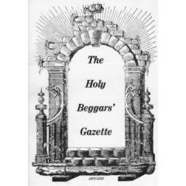 The Holy Beggars Gazette