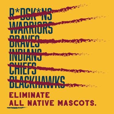 IllumiNative Eliminate All Native Mascots