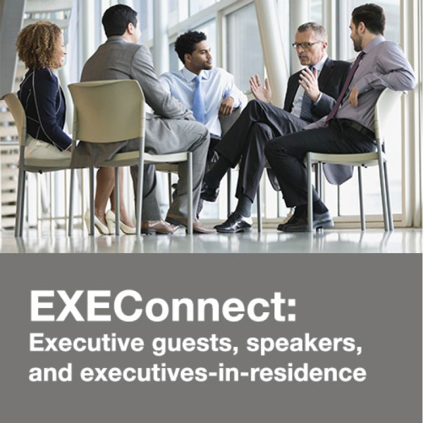 EXEConnect: Executive guests, speakers, and executives-in-residence