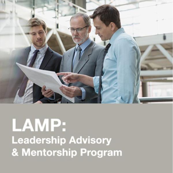 LAMP: Leadership Advisory & Mentorship Program