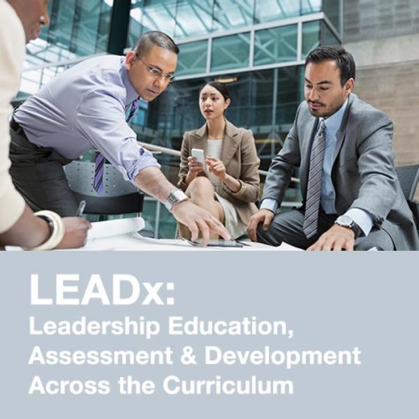 Leadership Education, Assessment & Development Across the Curriculum