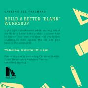 Poster for Build a Better Blank workshop event at Glen Ellyn Public Library