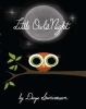 Cover for Little Owls Night by Divya Srinivasan showing an illustration of an owl sitting on a branch under a full moon.