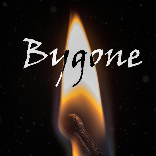Film poster of a lit flame on a match with the title Bygone