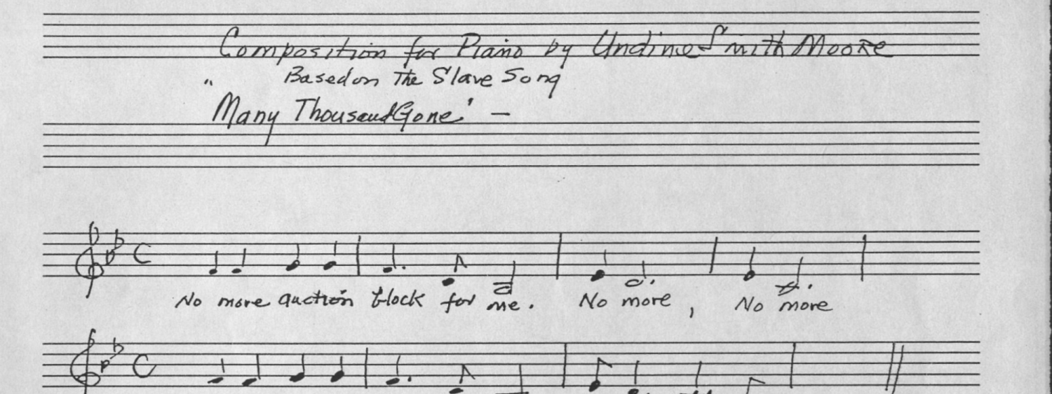 Many Thousands Gone. Original melody that inspired Undine Smith Moore's composition