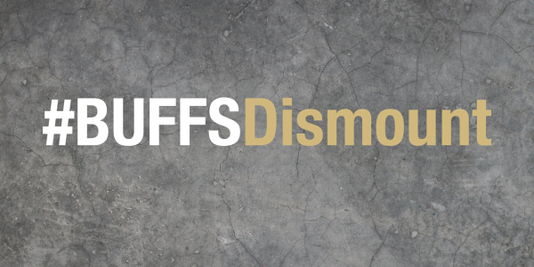 Graphic with the words # Buffs Dismount