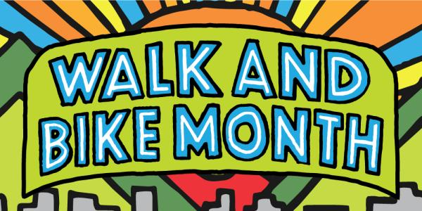 Graphic stating Walk and Bike Month
