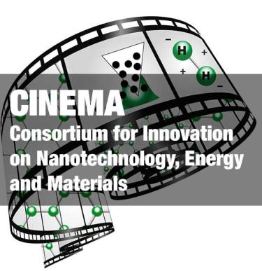 CINEMA - Consortium for Innovation on Nanotechnology, Energy and Materials