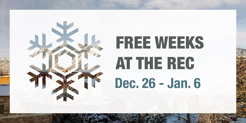 Free Weeks at The Rec Dec. 26 - Jan. 6