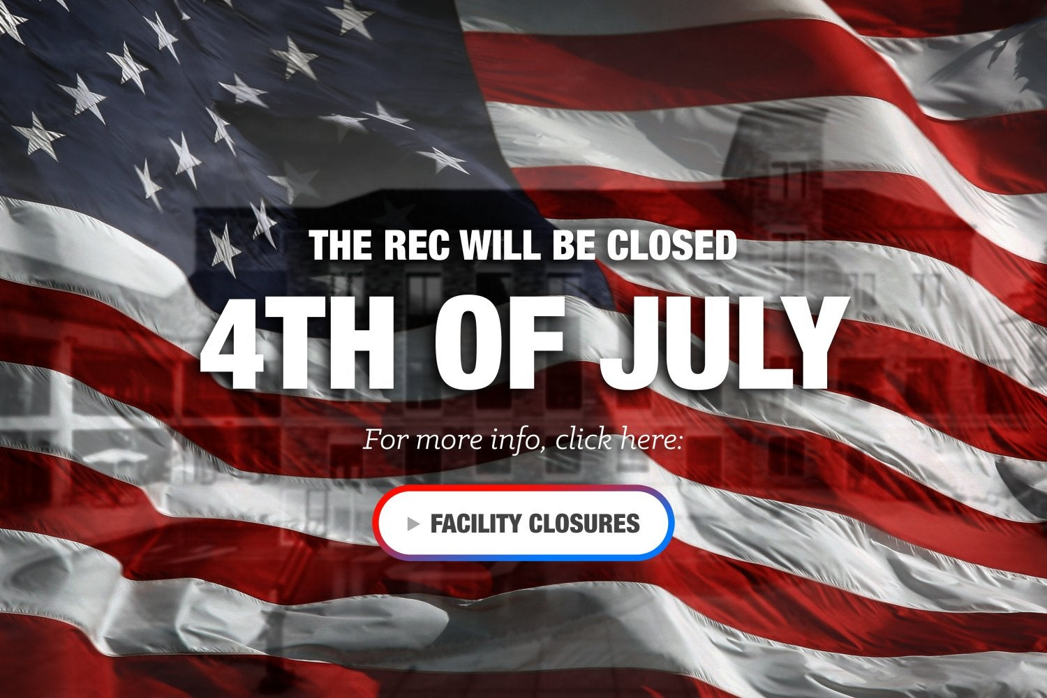 Rec Center Closed july 4th