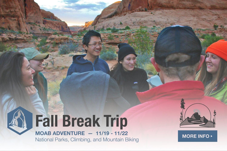 Fall Break Trip