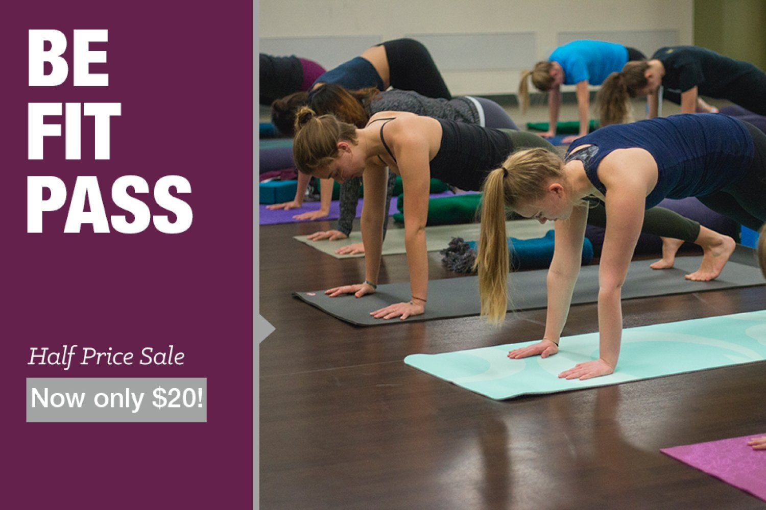 Be Fit Pass half Price.  Click for more information
