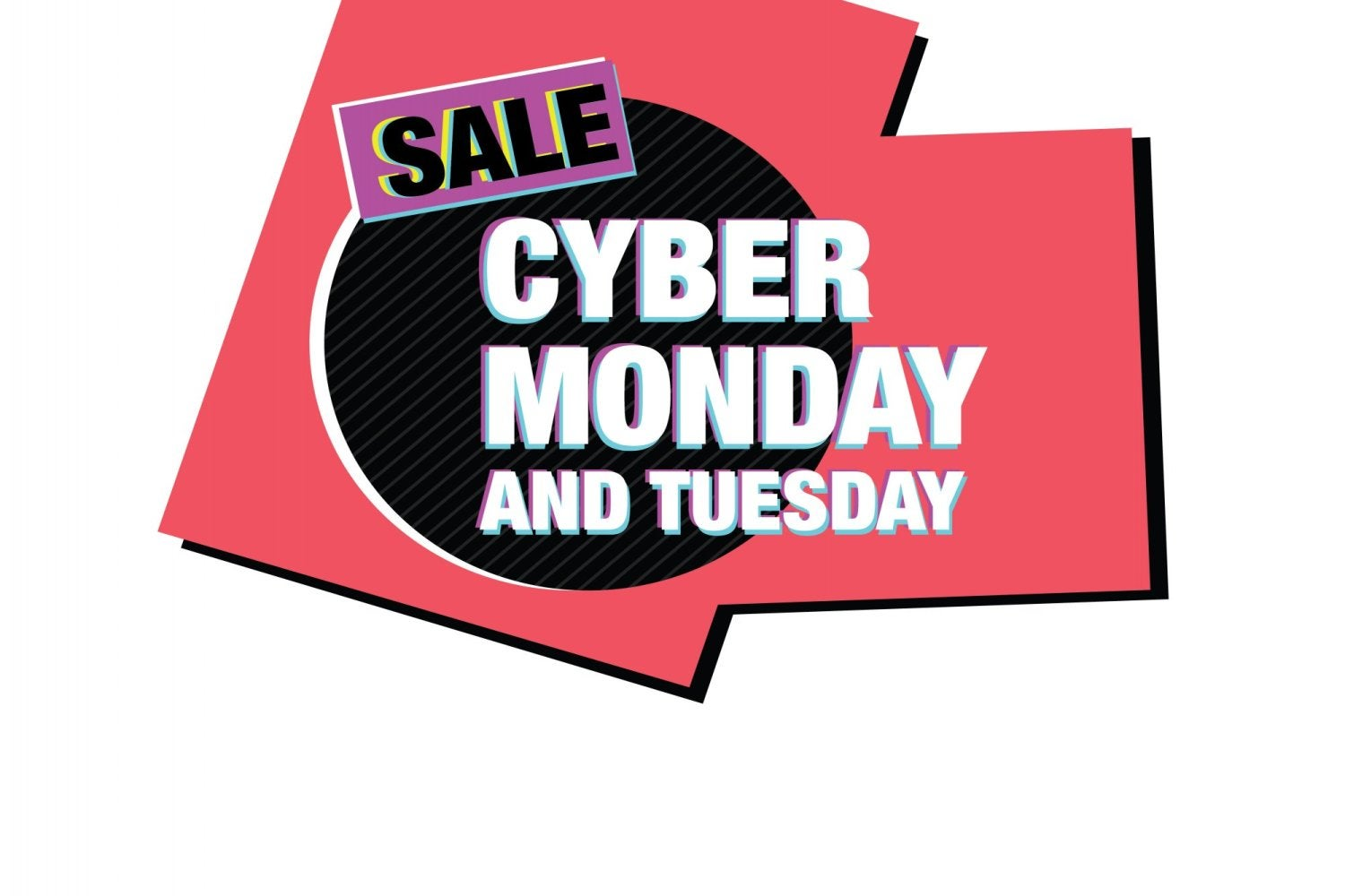 Sale Cyber Monday and Tuesday