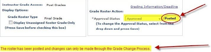 """Faculty Grading Screenshot - If the roster has been posted, the word """"posted"""" will appear next to the approval status drop-down menu and a message below that table will say, """"The roster has been posted and changes can only be made through the Grade Change Process."""""""