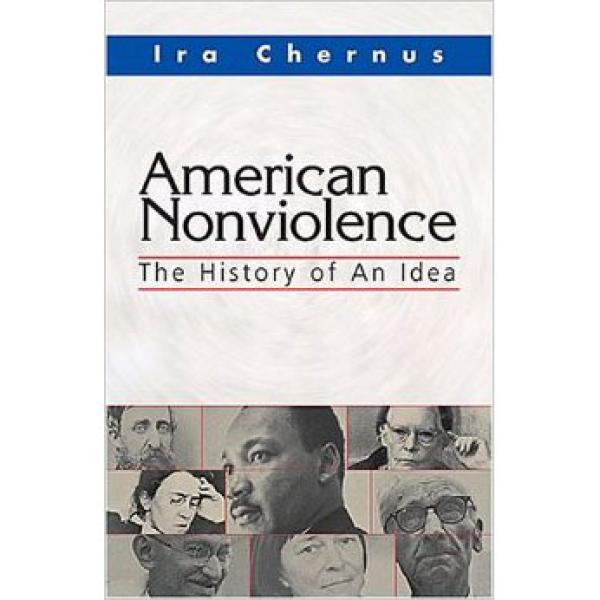 American Nonviolence: The History of an Idea Cover