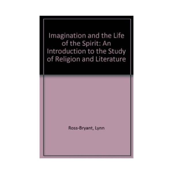 Cover of Imagination and the Life of the Spirit