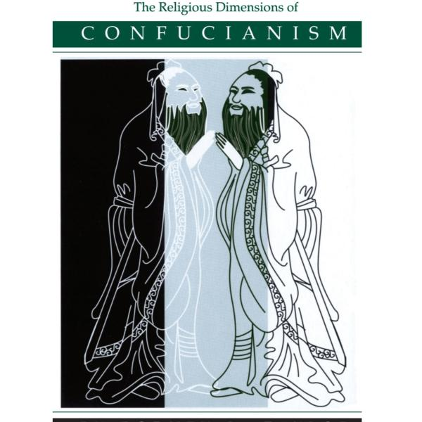 Cover of The Religious Dimensions of Confucianism