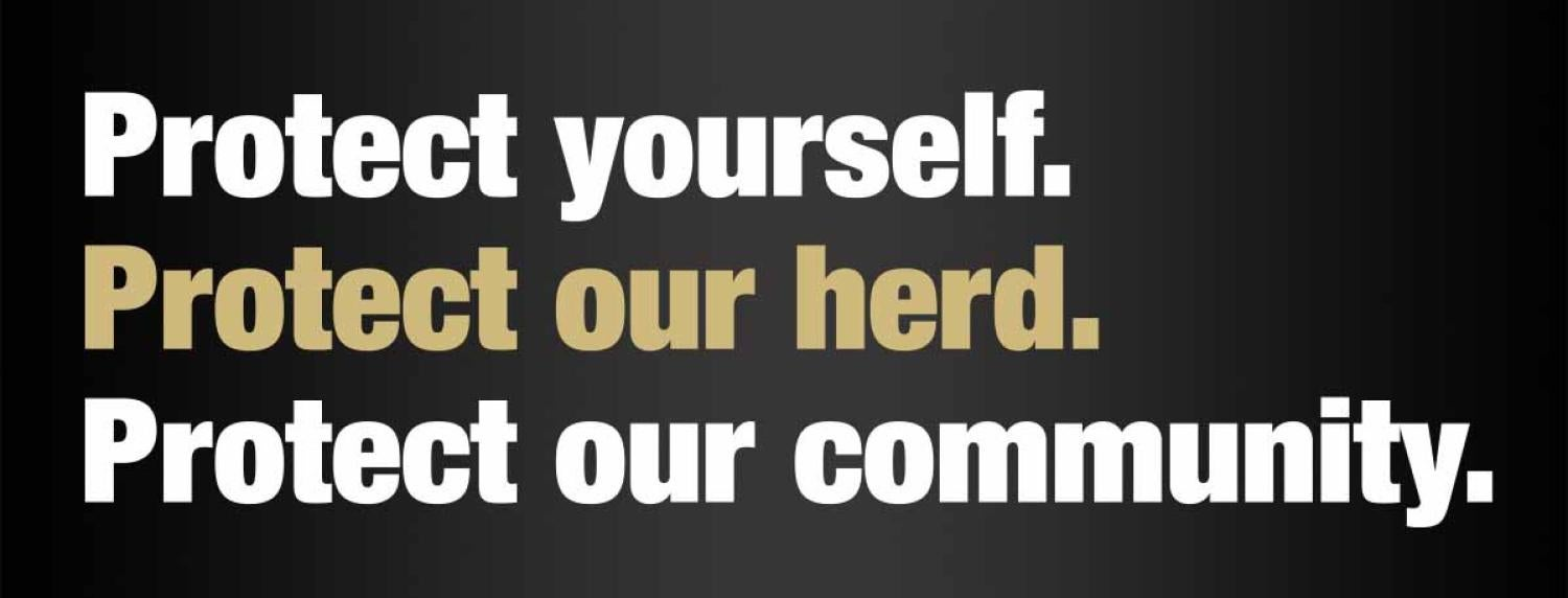 Protect yourself. Protect our herd. Protect our community.