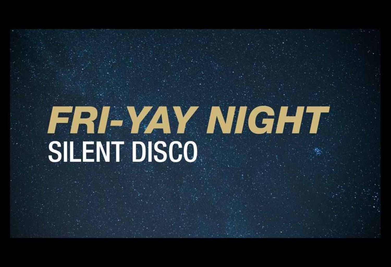 Fri-yay Silent Disco