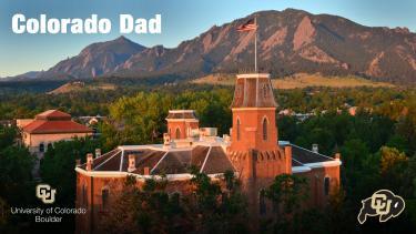 """Old Main with wording """"Colorado Dad"""""""