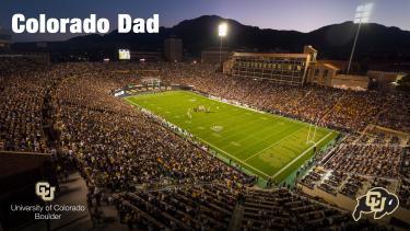"""Folsom Field with wording """"Colorado Dad"""""""