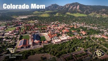 """Aerial shot of campus with wording """"Colorado Mom"""""""