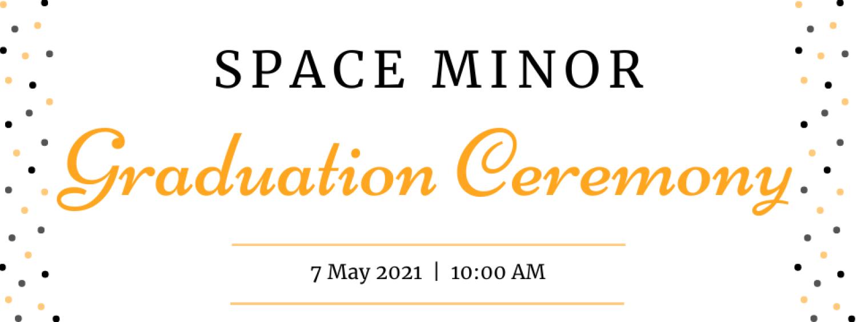 Space Minor Graduation Ceremony