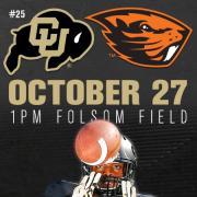 CU vs Oregon Oct 27 1 PM Folsom