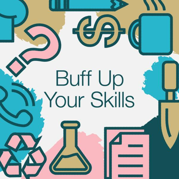 Buff Up Your Skills