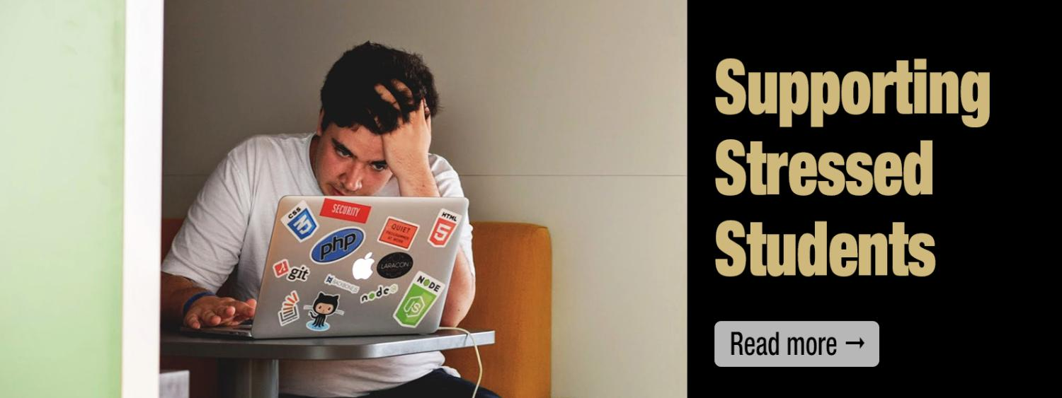 Supporting Stressed Students Read More