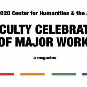 2020 Center for Humanities & the Arts Faculty Celebration of Major Works