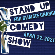 Stand Up for Climate Comedy Show, April 22, 2021