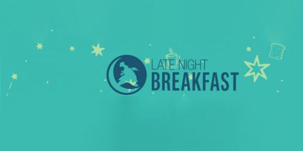 """""""Late Night Breakfast"""""""