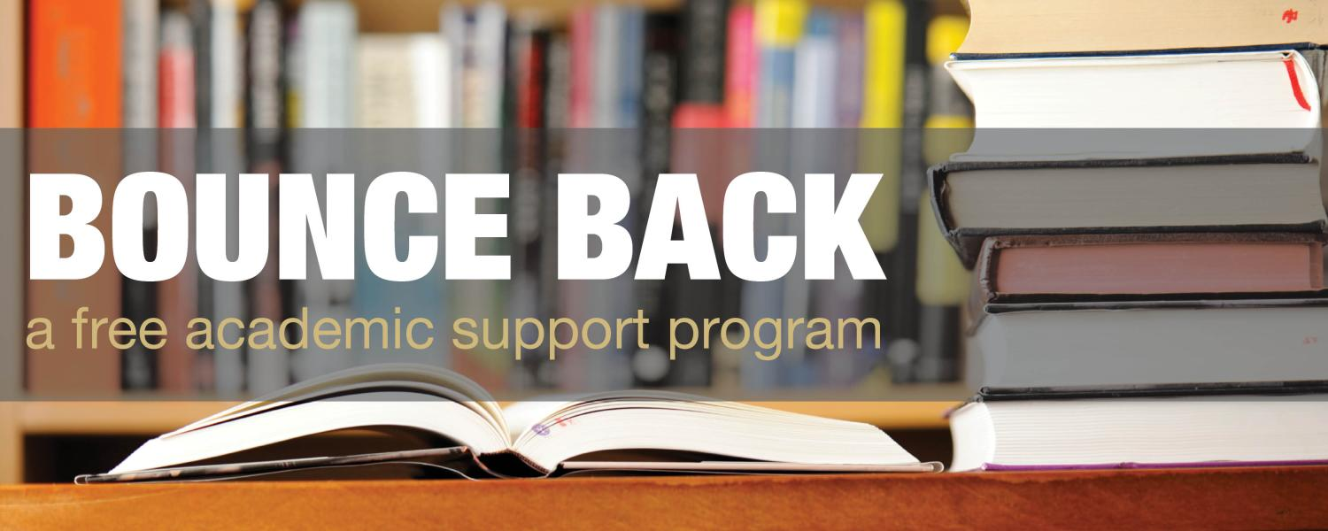 Bounce Back: A free academic support program