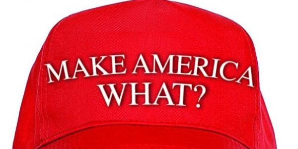 Image of a red ball cap that says Make America What?